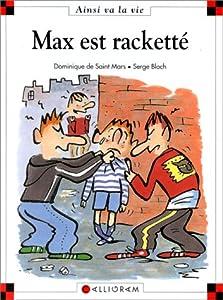"""Afficher """"Max est racketté"""""""