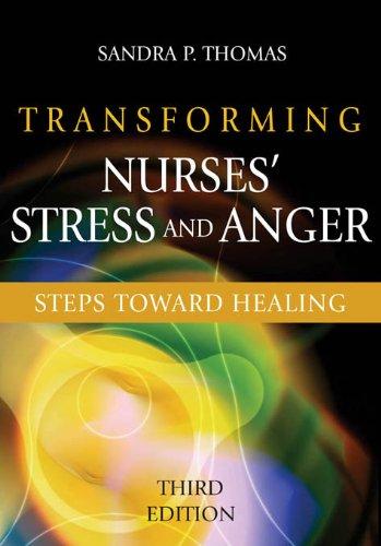 Transforming Nurses' Stress and Anger: Steps toward Healing, Third Edition Pdf