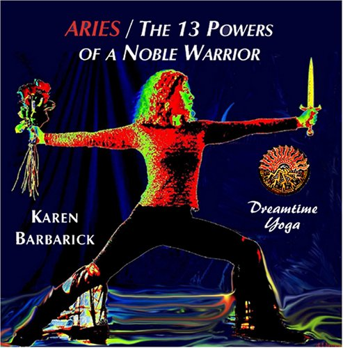Aries/The 13 Powers of a Noble Warrior