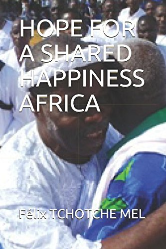 Read Online HOPE FOR A SHARED HAPPINESS AFRICA PDF