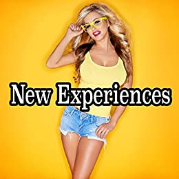 New Experiences - 26 Stories of Explicit Encounters by [Melons, Melanie]