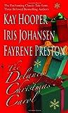 The Delaney Christmas Carol (The Delaneys) by Iris Johansen (1992-11-01) by  Iris Johansen;Kay Hooper;Fayrene Preston in stock, buy online here