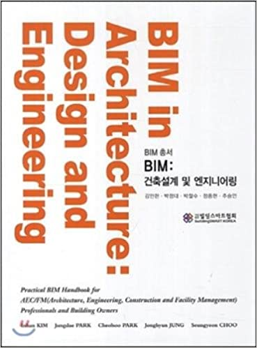 BIM Architectural Design and Engineering (Korean edition)