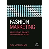 Fashion Marketing: Advertising, Brands and Communication