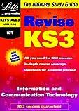 ICT: Revise KS3 Study Guides (Letts Revise Key Stage 3)