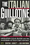 The Italian Guillotine, Stanton H. Burnett and Massimo Pini, 084768878X