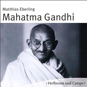 Mahatma Gandhi Hörbuch