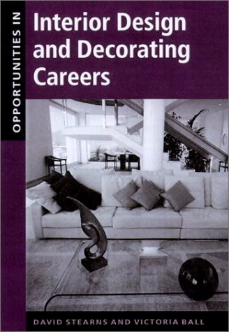 Opportunities in Interior Design and Decorating Careers