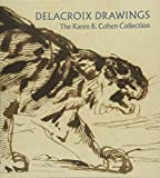 img - for Delacroix Drawings: The Karen B. Cohen Collection book / textbook / text book