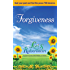 Forgiveness: Heal Your Past and Find the Peace YOU Deserve