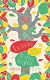 img - for Leaves are Like Traffic Lights (Children's Poetry Library) book / textbook / text book