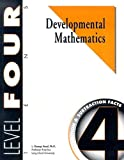 Developmental Mathematics Student Workbook, Level 4. Tens. Concepts, Addition and Subtraction Facts