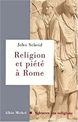 Religion Et Piete a Rome (Collections Sciences - Sciences Humaines)