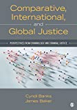 Comparative, International and Global Justice 1st Edition