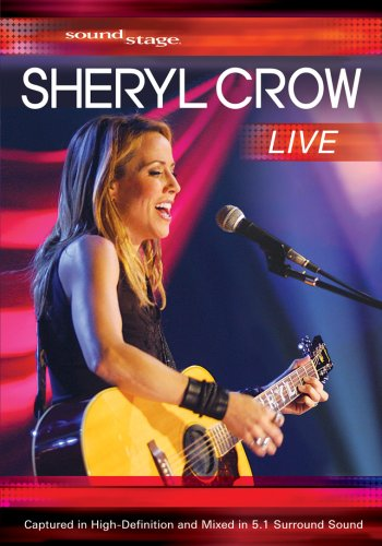 Soundstage Presents: Sheryl Crow Live by E1 ENTERTAINMENT