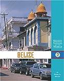 Belize, Debra A. Miller, 1590187261