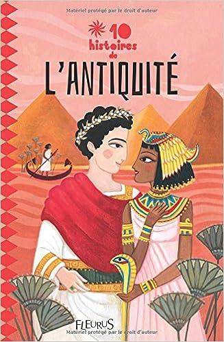 Lire 10 histoires de l'Antiquité pdf
