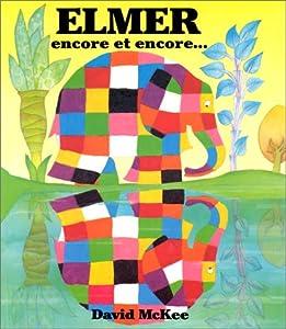 """Afficher """"Elmer encore et encore..."""""""