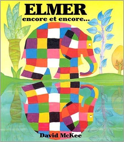 Elmer Encore Et Encore = Elmer Again