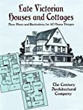 Late Victorian Houses and Cottages, Century Architectural Company, 0486404900