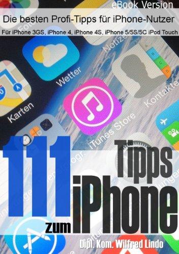 111-tipps-zum-iphone-fr-mehr-erfolg-mit-dem-iphone-aktuell-fr-ios-7-german-edition