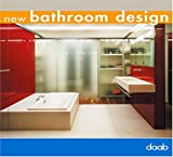 New Bathroom Design, DAAB Media Staff, 3937718141