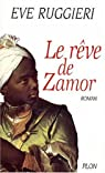 Le rêve de Zamor par Ruggieri