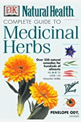 Complete Guide to Medicinal Herbs Hardcover