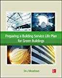 Preparing a Building Service Life Plan for Green Buildings (Mechanical Engineering)