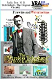 VRA4502 - Radio Boy - Nathan B. Stubblefield, the Original; TelePlay Webcast Titles: Firewire and Watermelons; NBS100; The Troy Cory Show; Schools Days; The NBS Trunk; Troy Cory-Stubblefield; The MSA