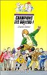 Champions les rollers ! par Cahour