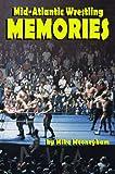 Mid-Atlantic Wrestling Memories