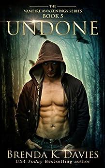 Undone (Vampire Awakenings, Book 5) by [Davies, Brenda K.]