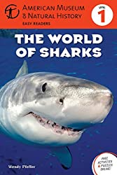 The World of Sharks: (Level 1) (Amer Museum of Nat History Easy Readers)