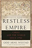 Book cover for Restless Empire: China and the World Since 1750