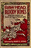 Download Raw Head, Bloody Bones: African-American Tales of the Supernatural in PDF ePUB Free Online