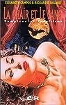 La chair et le sang : Vampires et vampirisme par Campos