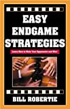 Easy Endgame Strategies-Bill Robertie