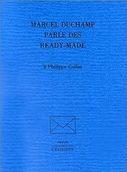 Marcel Duchamp parle des ready-made à Philippe Collin
