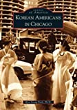 Korean Americans in Chicago, Kyu Young Park, 0738531871