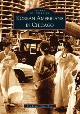 Korean Americans in Chicago (IL) (Images of America) PDF