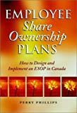 Employee Share Ownership Plans, Perry Phillips, 0471646229