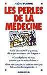 Les perles de la médecine par Duhamel
