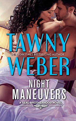 Night Maneuvers by Tawny Weber