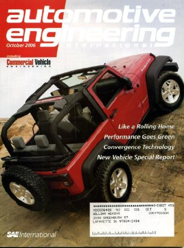 (Automotive Engineering International October 2006 Jeep Wrangler on Cover, Audi, Aston's Vantage, Lexus Sports Vehicle Hybrid GS450h, Turbocharging the Porsch 911, Hyundai's Santa Fe)