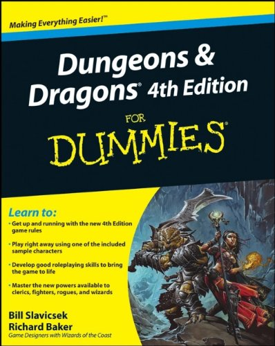 Dungeons and Dragons 4th Edition For Dummies (Dungeons Dragons Beginner)
