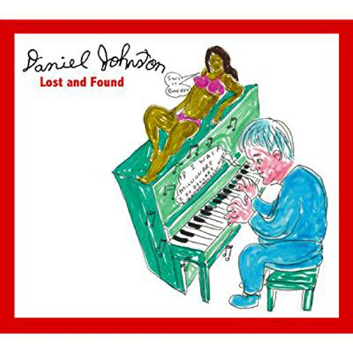 Daniel Johnston The Lost Recordings