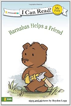 BARNABAS HELPS A FRIEND (I Can Read!/Barnabas Series)