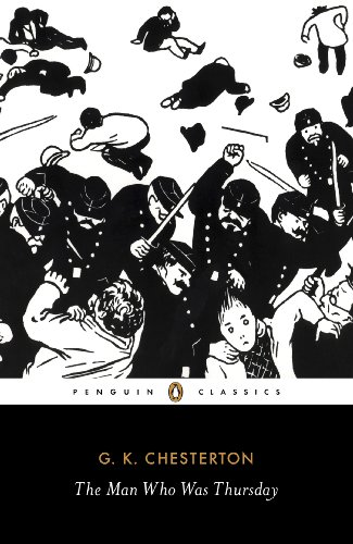 The Man Who Was Thursday: A Nightmare (Penguin Classics) (Everyman By Philip Roth)