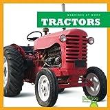 Tractors (Bullfrog Books: Machines at Work)
